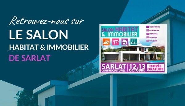 Salon Habitat & Immobilier de Sarlat – 12 et 13 octobre 2019