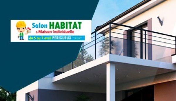 Salon de l'Habitat & Maison Individuelle Périgueux – 5 au 7 avril 2019